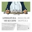 """Literatura i kulinaria ostatnio idą w parze. Ale książka Bogusia Deptuły """"Literatura od kuchni"""" nie wpisuje się w nurt modnych powieści i wszelkiej maści czytadeł, których bohaterowie gotują. To naprawdę […]"""