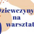 Nie dojechaliśmy jeszcze do Kielc na tę wystawę, ale polecamy ją gorąco. Dziewczyny na warsztatprezentuje postawy i twórczość współczesnych polskich projektantek mebli, szkła, ceramiki, tkaniny, mody, książki, graficzek i ilustratorek. […]